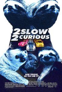 Sloth Meme - 2 Slow 2 Curious