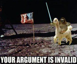 Sloth Meme - Your Argument Is Invalid Moon Sloth
